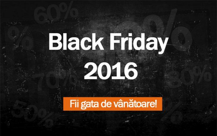 Black Friday 2016 - Vanatoarea de preturi