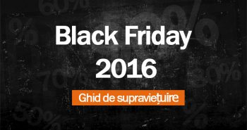 Ghid de supraviețuire Black Friday 2016