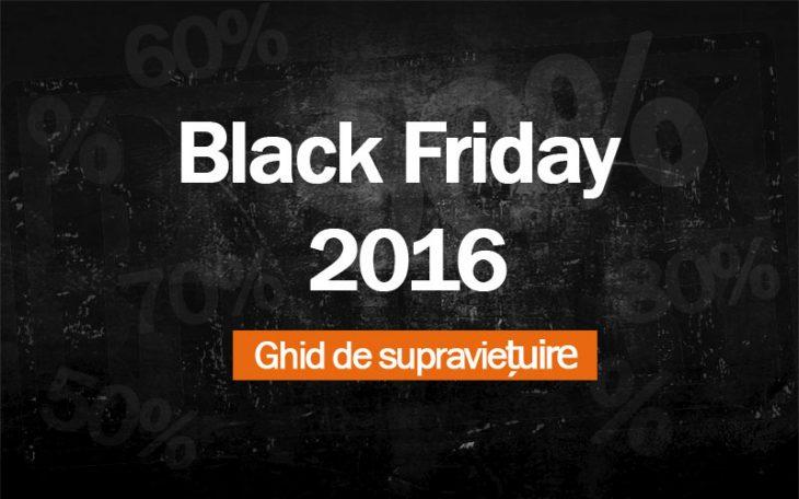 Ghid de supraviețuire Black Friday 2016