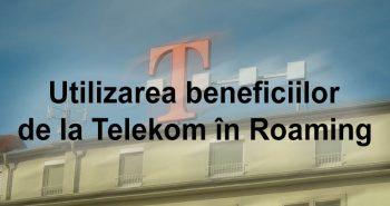 Beneficii Telekom in Roaming
