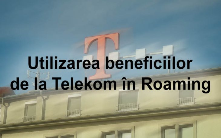 Beneficii Telekom in Roaming