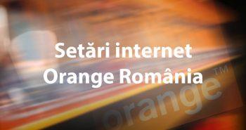 Setari internet Orange
