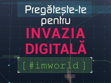 Invazia digitală la IMWorld 2017