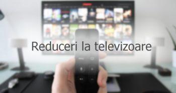 Televizoare cu preț redus