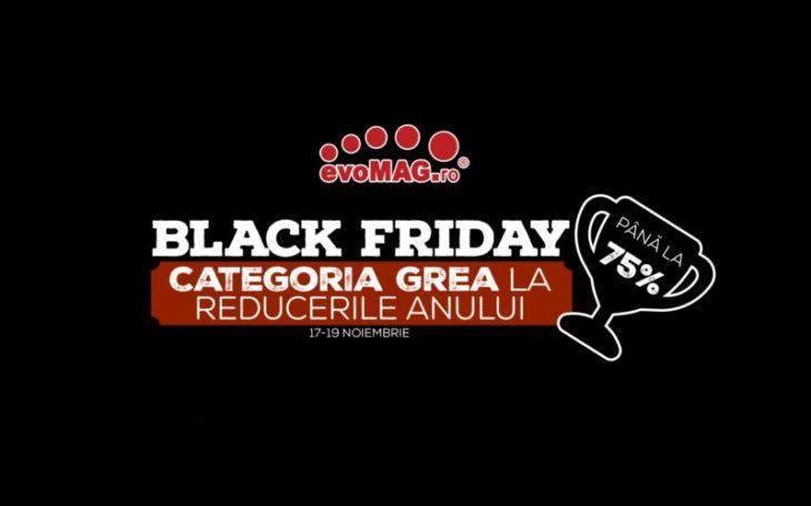 Black Friday 2017 la evoMag