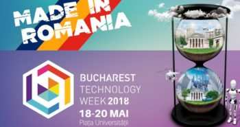 Bucharest Technology Week - made in Romania