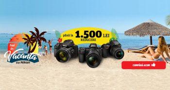 Hai în vacanță cu Nikon - Yellow Store