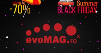 Summer Black Friday de la evoMAG