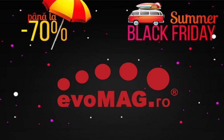 Summer Black Friday de la evoMAG